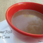 A Healthy Valentine Treat- Coconut Milk Hot Cocoa