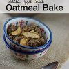 Soaked Apple Spice Oatmeal Bake