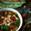 White Bean and Polish Sausage Stew with Greens