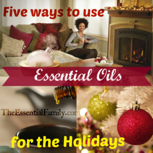 5-Ways-to-Use-Essential-Oils-for-the-Holidays