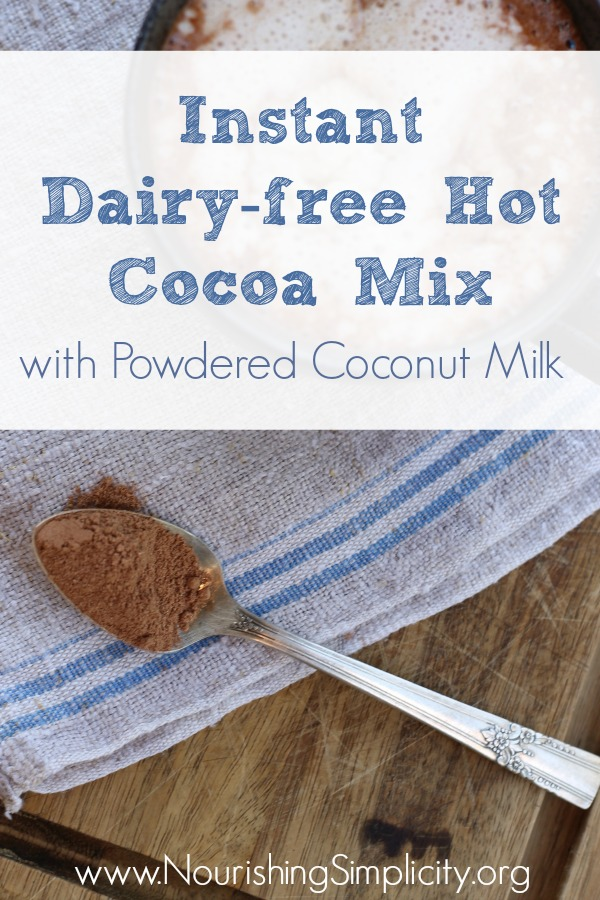 Instant Dairy-free Hot Cocoa Mix- www.nourishingsimplicity.org