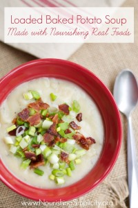 Loaded Baked Potato Soup- www.nourishingsimplicity.org