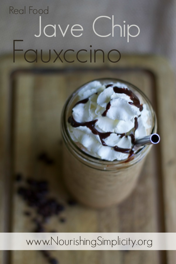 Real Food Java Chip Fauxccino- www.NourshingSimplicity.org
