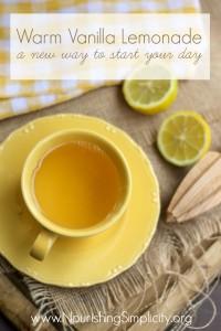 Warm Vanilla Lemonade- www.nourishingsimplicity.org