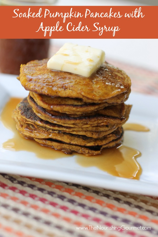 Soaked-Pumpkin-Pancakes-with-Apple-Cider-Syrup