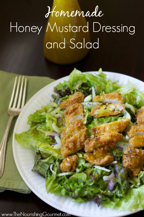 Homemade Honey Mustard Dressing and Salad- www.nourishingsimplicity.org