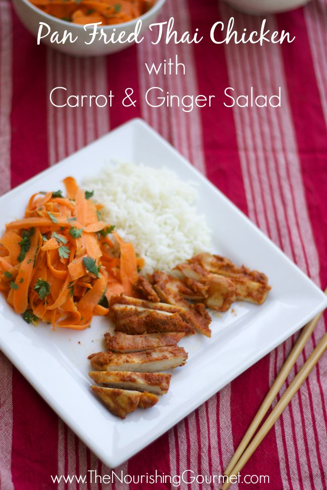 Pan Fried Thai Chicken with Carrot and Ginger Salad-www.nourishingsimplicity.org
