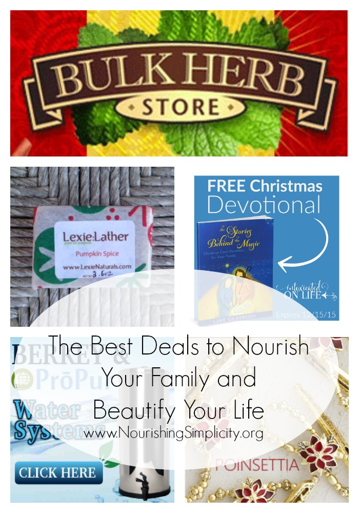 The Best Deals to Nourish Your Family and Beautify Your Life-www.nourishingsimplicity.org