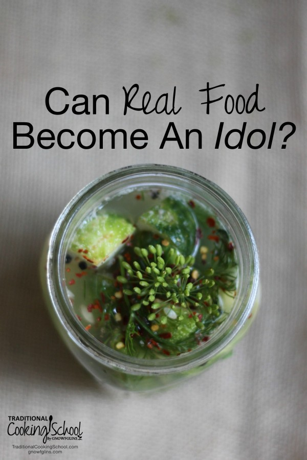 Can Real Food Become an Idol?