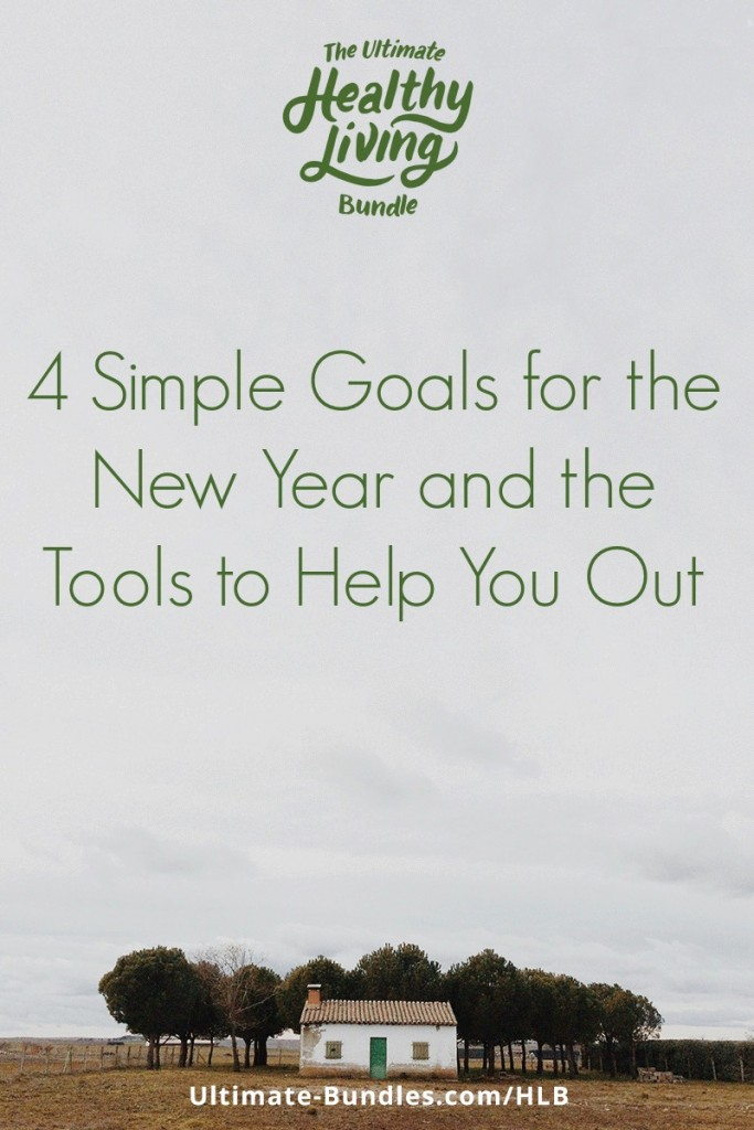 4 Simple Goals for the New Year and the Tools to Help You Out-www.nourishingsimplicity.org