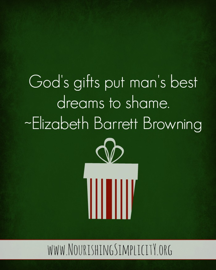 God's Gifts and Our Dreams- www.nourishingsimplicity.org