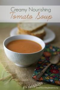 Creamy Nourishing Tomato Soup- www.nourishingsimplicity.org