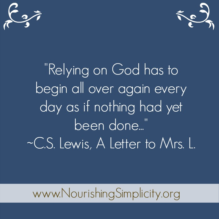 Relying On God- www.nourishingsimplicity.org
