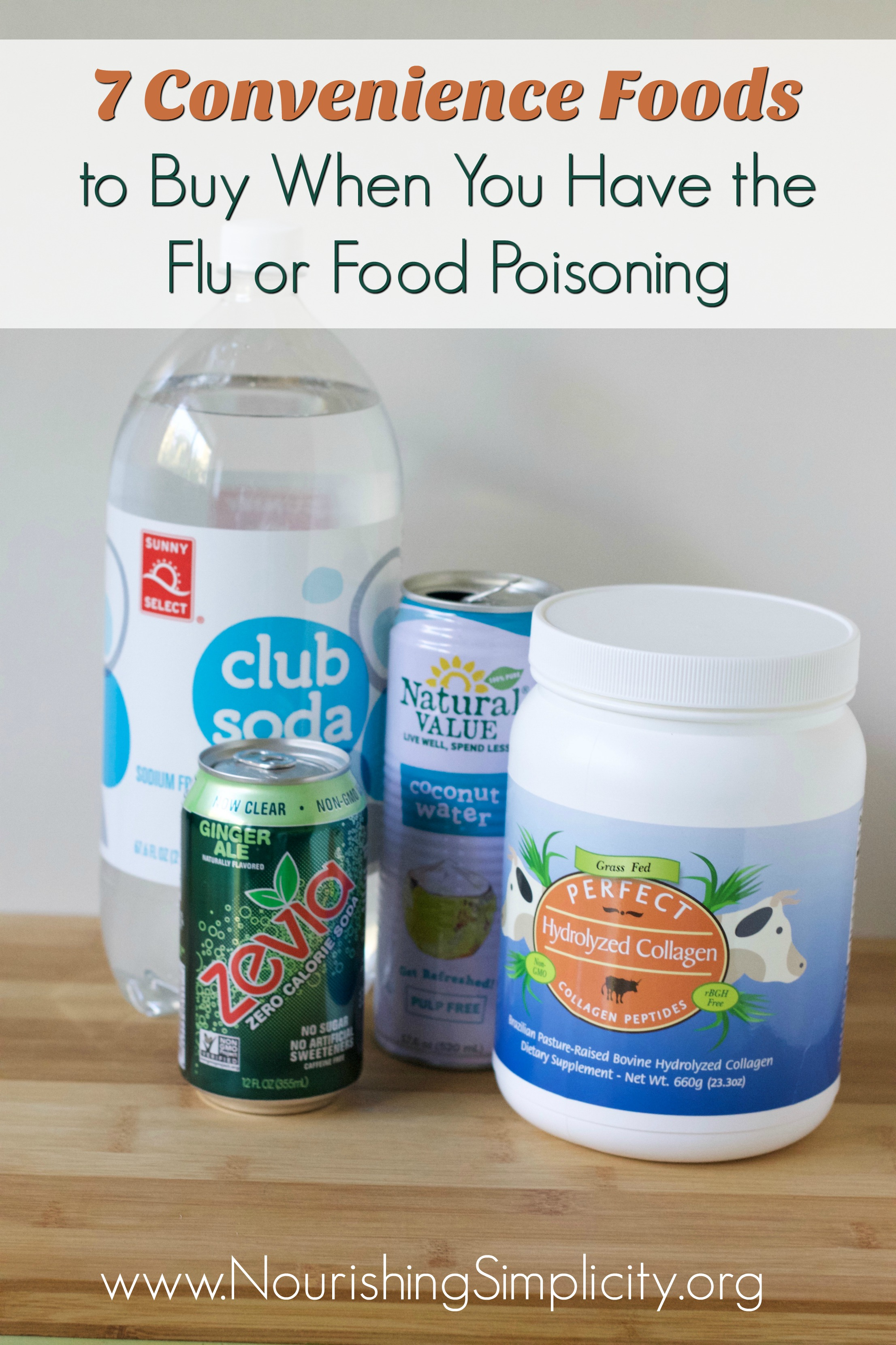 Convenience Foods to Buy When You Have the Flu or Food Poisoning-www.nourishingsimplicity.org
