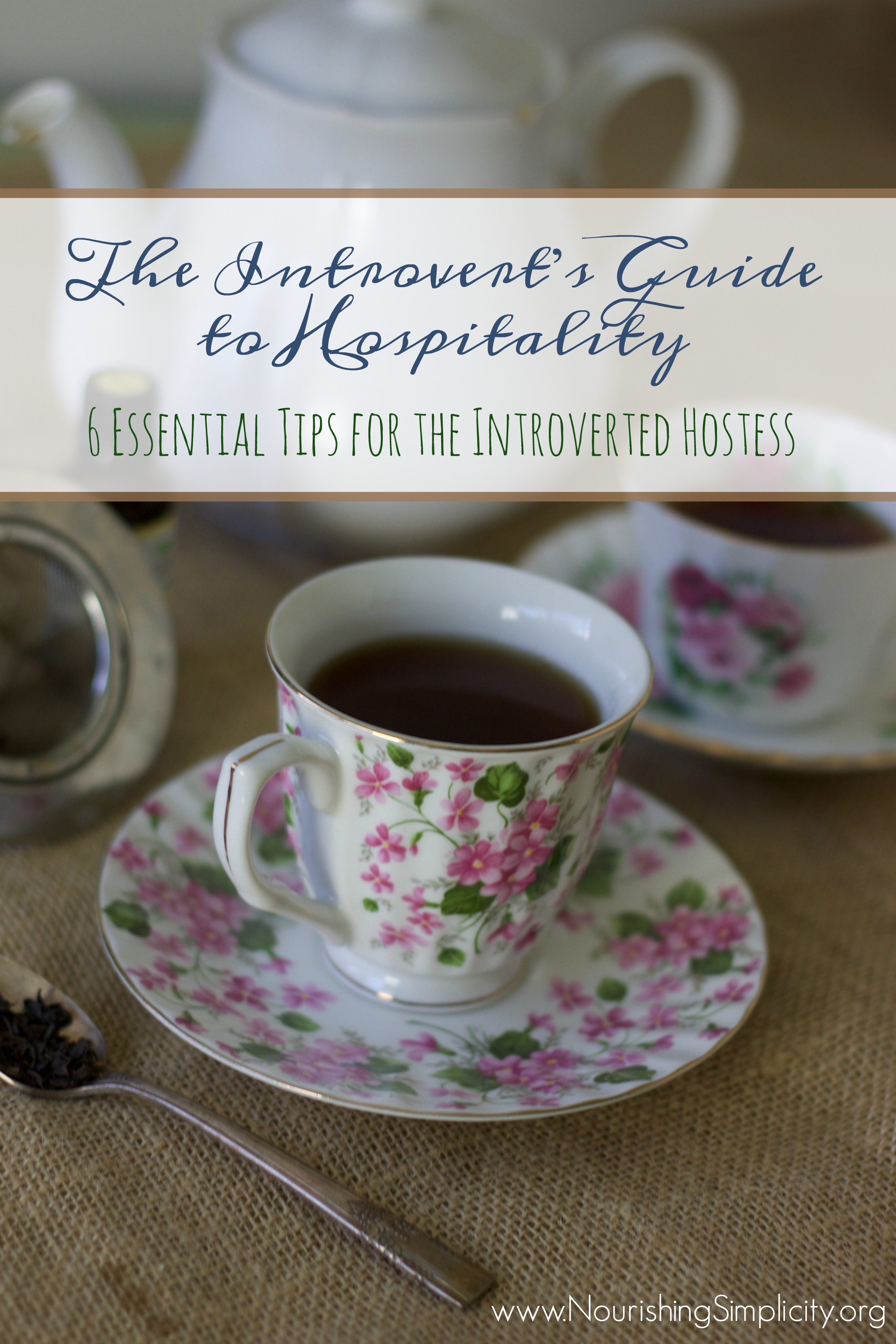 6 Essential Tips for the Introverted Hostess-www.nourishingsimplicity.org