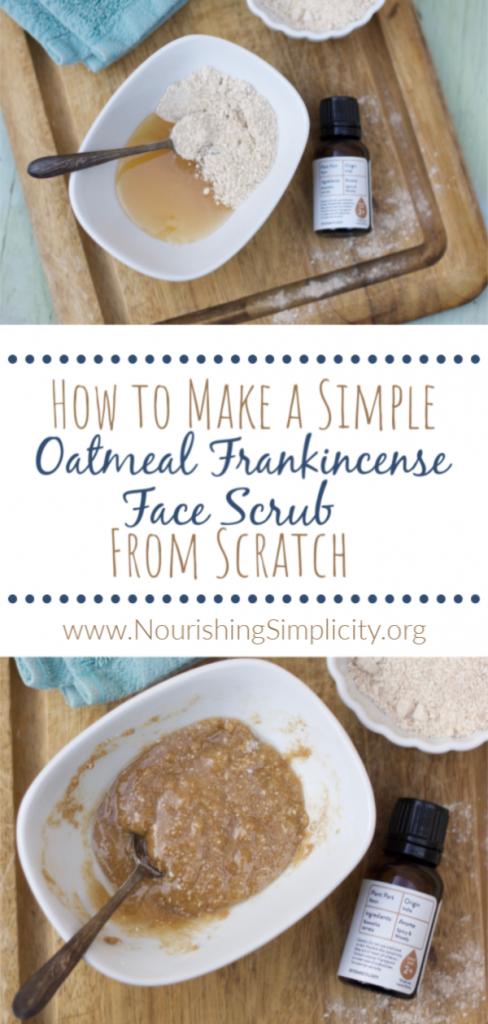 Oatmeal Frankincense Face Scrub-www.nourishingsimplicity.org